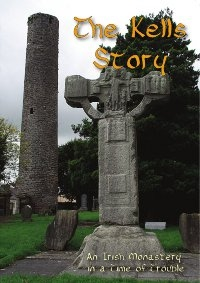 The Kells Story: an Irish Monastery in a Time of Trouble DVD